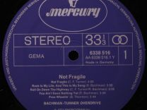 Bachman Turner Overdrive Not Fragile,оригинал 1974